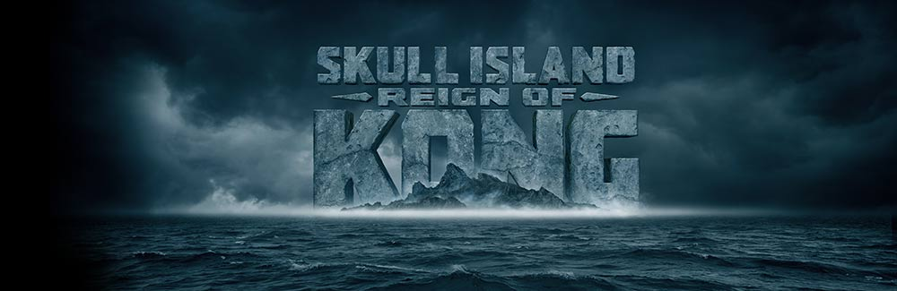 skull island reign of kong coming soon